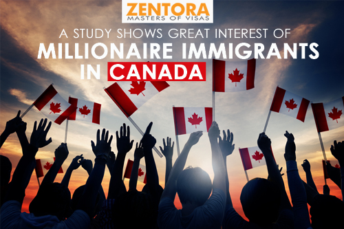 A Study Shows Great Interest Of Millionaire Immigrants in Canada