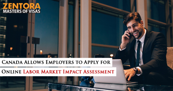 Canada Allows Employers to Apply for Online Labor Market Impact Assessment