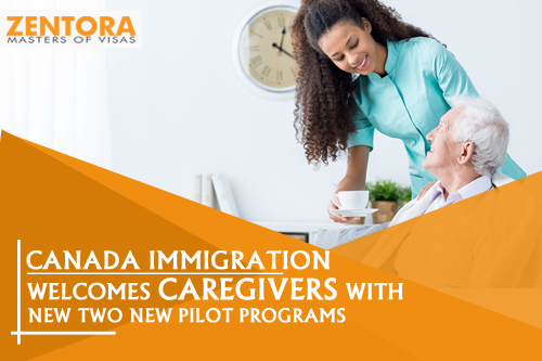 Canada Immigration: Welcomes Caregivers with New Two New Pilot Programs