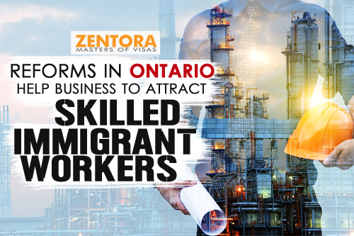 Reforms In Ontario Help Business To Attract Skilled Immigrant Workers